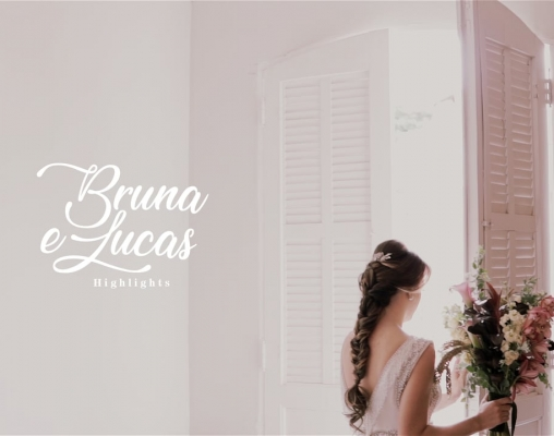 Trailer | Bruna + Lucas [Highlights]